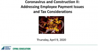 Coronavirus & Construction II: Addressing Employee Payment Issues and Tax Provisions