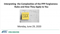 Interpreting the Complexities of the PPP Loan Forgiveness Rules and How They Apply to You:  Q&A panel