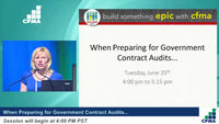 When Preparing for Government Contract Audits...