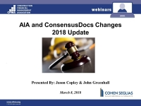 AIA and Consensus Doc Contracts: 2018 Update