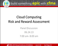 """Dawn Peer Group: Panel Discussion with Q&A - Cloud Computing """"Risk & Reward"""" Assessment"""