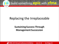 Replacing the Irreplaceable: Sustaining Success Through Management Succession