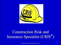 Mini Conference I: IRMI CRIS Course - Workers' Comp for Contractors