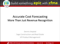 Accurate Project Cost Forecasting: More Than Just Revenue Recognition