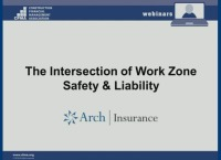 The Intersection of Work Zone Safety and Liability