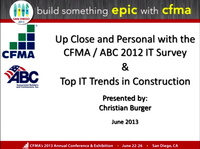CFMA/ABC 2012 IT Survey Results: What Does it All Mean?
