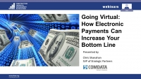 Going Virtual: How Electronic Payments Can Increase Your Bottom Line