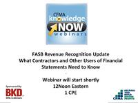 FASB Revenue Recognition Update - What Contractors and Other Users of Financial Statements Need to Know