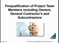 Prequalification of Project Team Members Including Owners, GCs & Subcontractors