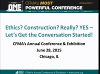 Ethics? Construction? Really? YES - Let's Get the Conversation Started!