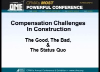 Compensation Challenges in Construction - the Good, the Bad & the Status Quo