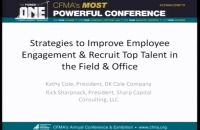 Strategies to Improve Employee Engagement and Recruit Top Talent in the Field & Office