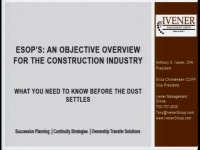 ESOPs: An Objective Overview for the Construction Industry - What You Need to Know Before the Dust Settles