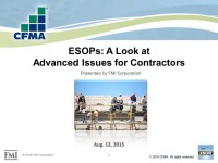 ESOPs: A Look at Advanced Issues for Contractors