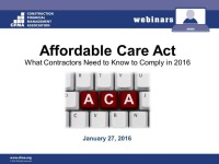 The Affordable Care Act: What Contractors Need to Know to Comply in 2016