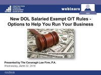 New DOL Salaried Exempt O/T Rules - Options to Help You Run Your Business