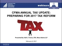 CFMA's Annual Tax Update: Preparing for 2017 Tax Reform
