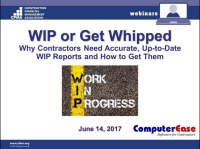 WIP or Get Whipped: Why Contractors Need Accurate, Up-to-Date WIP Reports and How to Get Them