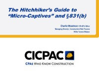 The Hitchhiker's Guide to Micro-Captives and §831(b)