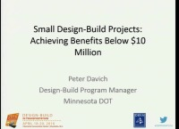 Small Design-Build Projects: Achieving Benefits Below $10 Million