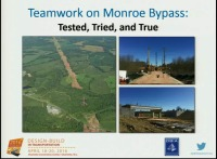 Teamwork on Monroe Bypass: Tested, Tried, and True