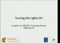 Turning the Lights On - Insights on MDOT's Freeway Street Lighting P3