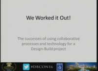We Worked it Out! Use Collaborative Processes and Technology Successfully
