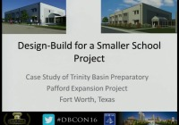 Design-Build for a Smaller School Project: Case Study & Lessons Learned