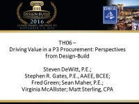 Driving Value in a P3 Procurement: Perspectives from Design-Build