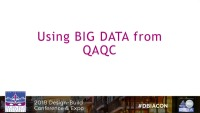 Technology Session #1: Using BIG DATA from QAQC