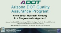 ADOT Quality Assurance Program: From South Mountain Freeway to a Programmatic Approach