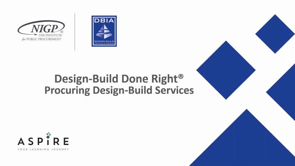Design-Build Done Right® – Procuring Design-Build Services