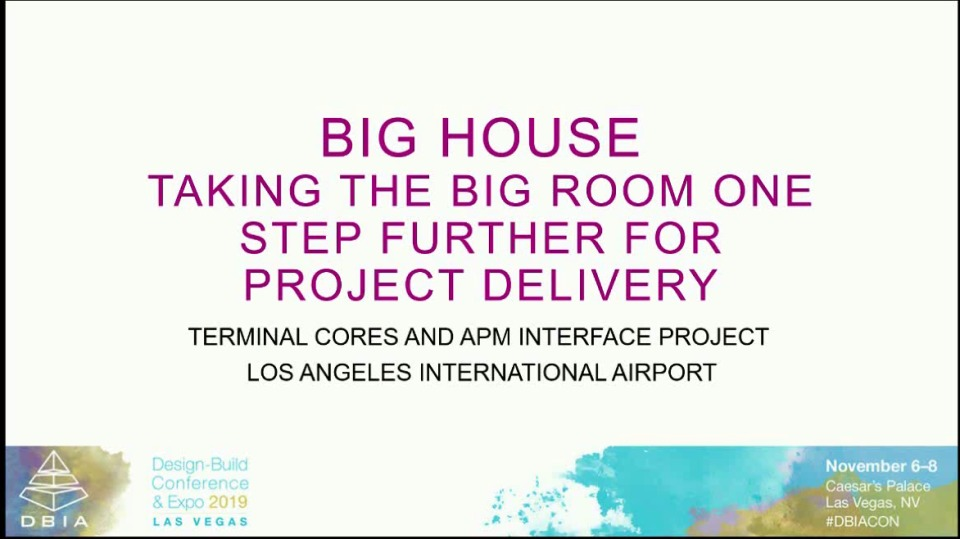 Big House – Taking the Big Room One Step Further for Project Delivery