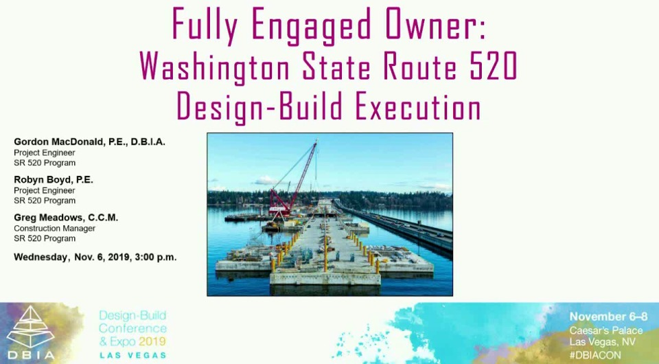 Fully Engaged Owner – Washington State Route 520 Design-Build Execution