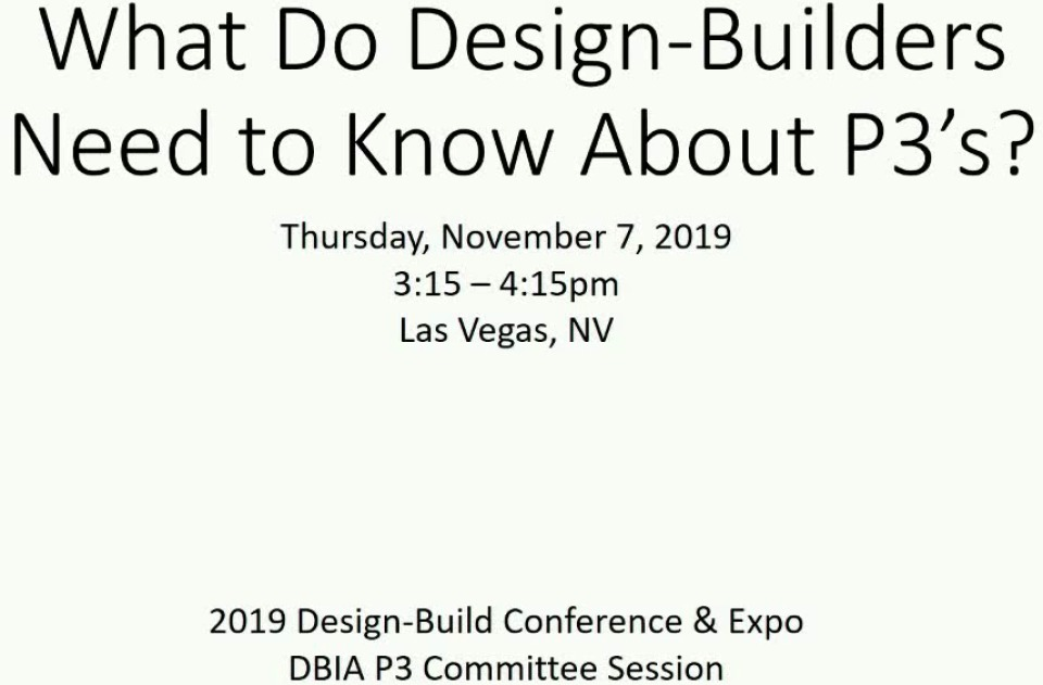 What Do Design-Builders Need to Know About P3's?