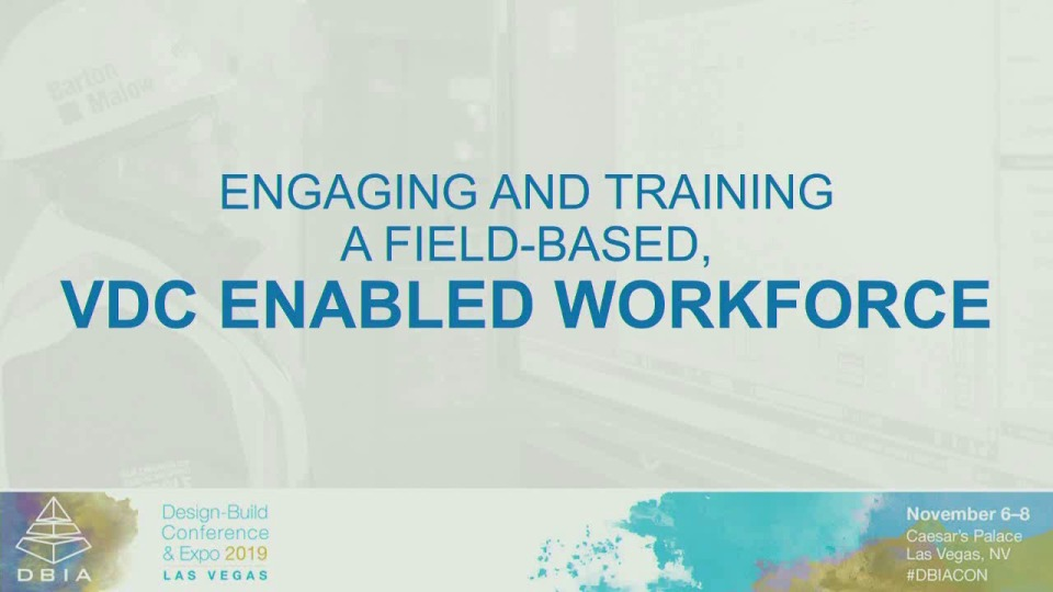 Engaging and Training a Field-Based, VDC-Enabled Workforce