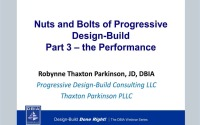 Nuts and Bolts of Progressive Design-Build Part 3 – The Performance