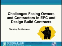 Challenges Facing Owners and Contractors in EPC and Design Build Contracts
