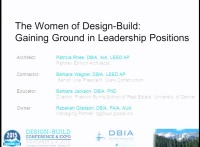 The Women of Design-Build: Gaining Ground in Leadership Positions