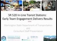 SR 520 In-Line Transit Stations - Early Team Engagement Delivers Results