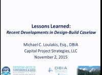 Design-Build Lessons Learned: The Latest in Design-Build Caselaw