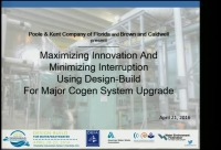 Maximizing Innovation and Minimizing Interruption Using Design-Build for Major Cogen System Upgrade