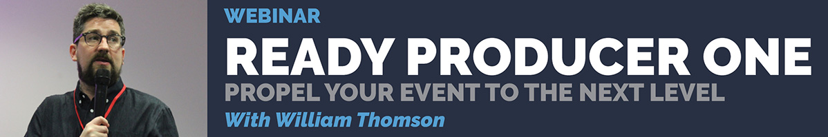 Ready Producer One: Create Your Next Successful Digital Event (EduCon Session Preview)