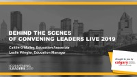 Behind the Scenes of Convening Leaders LIVE 2019