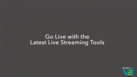 Go Live with the Latest Live Streaming Tools