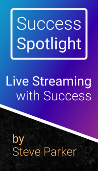 Live Streaming with Success