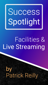 Facilities & Live Streaming