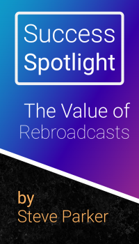 The Value of Rebroadcasts