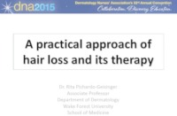 A Practical Approach to Hair Loss and Its Therapy