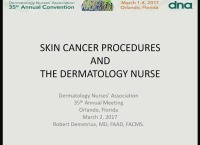 Skin Cancer Procedures and the Dermatology Nurse
